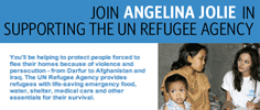 The United Nations High Commission on Refugees - Join Angelina Jolie in Supporting the UN Refugee Agency